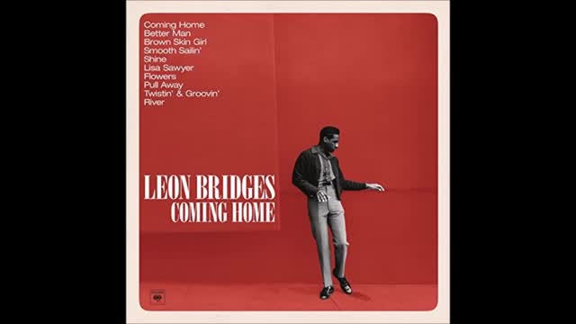 Leon bridges. River.